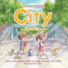 たかはしだいち個展「City〜僕らの街に〜」